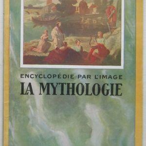 Encyclopedie par l'image: La mythologie