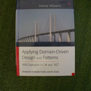 Textbook - Jimmy Nilsson, Applying Domain-Driven Design and Patterns, with examples in C# and .NET