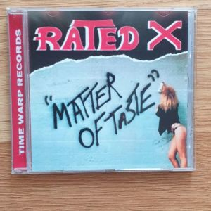 RATED X - Matter Of Taste (CD Reissue, US Metal MINT!!!)
