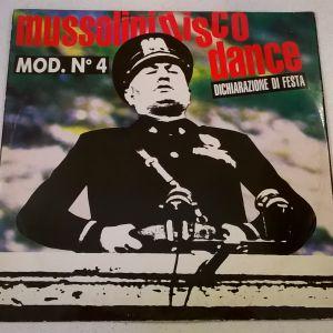 Vinyl LP ( 1 ) - Mod. N 4 - Mussolini Disco Dance - Dichiarazione Di Festa