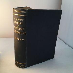 A Short History of English Literature George Saintsbury 1929 edition