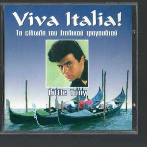 CD - Little Tony - Viva Italia - Tα είδωλα του Ιταλικού τραγουδιού