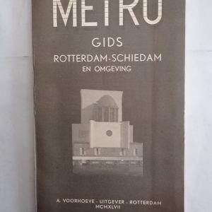 METRO - το Μετρό του Ρόττερνταμ