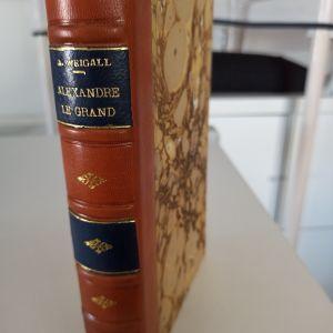 Arthur Weigall Alexandre le grand Paris