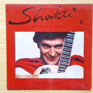 JOHN  McLAUGHLIN with SHAKTI - A Handful Of Beauty (1977) Δισκος Βινυλιου  Folk Jazz Fusion