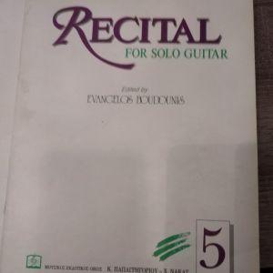RECITAL FOR SOLO GUITAR (ΠΕΜΠΤΟ ΤΕΥΧΟΣ)