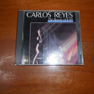 CD  CARLOS REYES - THE BEAUTY OF IT ALL