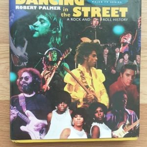 Dancing in the Street. A Rock and Roll History
