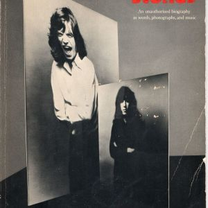 Rolling Stones An unauthorized biography in words, photograph and music. Edited by David Dalton, Designed by Jon Goodchild. Anco Music Publishing Company 1972, 350 pages, 30X20cm