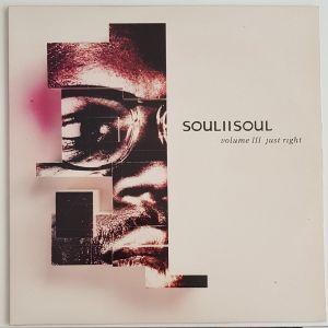 """SOUL II SOUL- """"VOLUME III - JUST RIGHT"""" ΔΙΣΚΟΣ ΒΙΝΥΛΙΟΥ"""