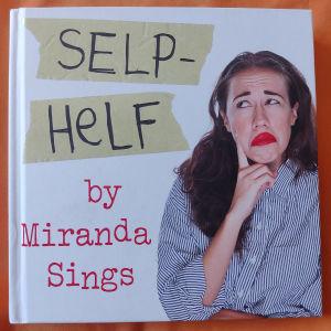 SELP-HELF by Miranda sings Hardcover
