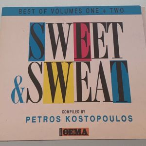 Sweet & sweat - Best of vol. 1+2 compiled by Petros Kostopoulos