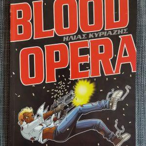 Blood Opera, του Ηλία Κυριαζή