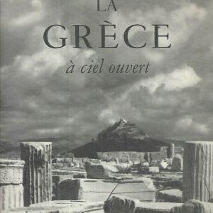 LA  GRECE  A  CIEL  OUVERT