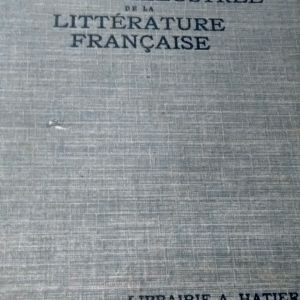 HISTOIRE ILLUSTREE DE LA LITTERATURE FRANCAISE 1933