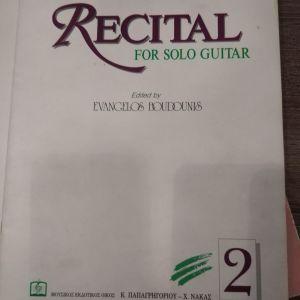 RECITAL FOR SOLO GUITAR (ΔΕΥΤΕΡΟ ΤΕΥΧΟΣ)