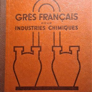 Grès français pour industries chimiques. M.R. Kaltenbach