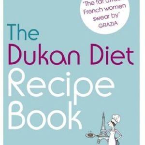 The Dukan Diet Recipe Book