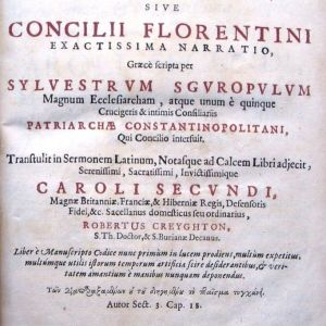 Σπάνιο!!! S. Sguropulos (Συριόπουλος), Vera historia unionis non verae inter Graecos et Latinos sive Concilii Florentini, Hagae 1660