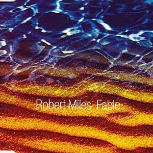 """ROBERT MILES""""FABLE"""" - CD SINGLE"""