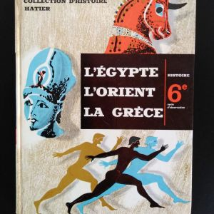 L. HARMAND - L. GENET. L' Egypte, L' Orient, La Grece