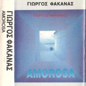 Γιώργος Φακανάς - Amorosa (σφραγισμένη κασέτα)