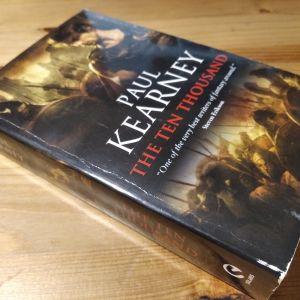Paul Kearney - The ten thousand (english)