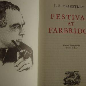 J B.PRIESLEY.FESTIVAL AT FARBRIDGE