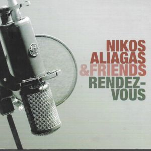 CD + DVD  / ΝΙΚΟΣ ALIAGAS & FRIENDS RENDEZ - VOUS