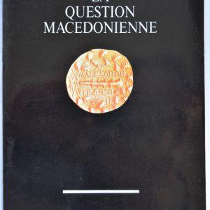 La question Macedonienne